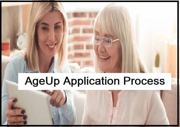 AgeUp Application Process