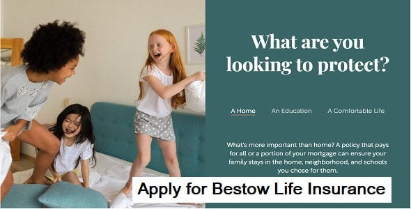 How to Apply for Bestow Life Insurance?