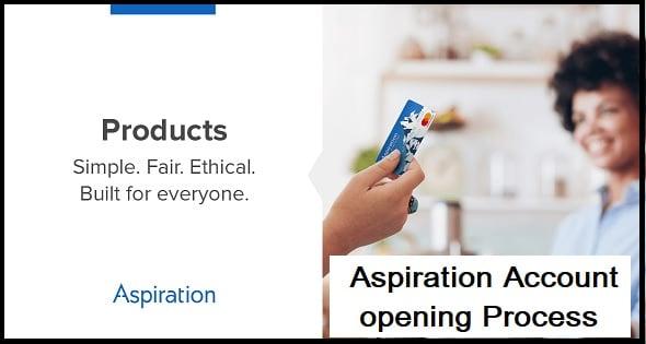 Aspiration Account opening Process