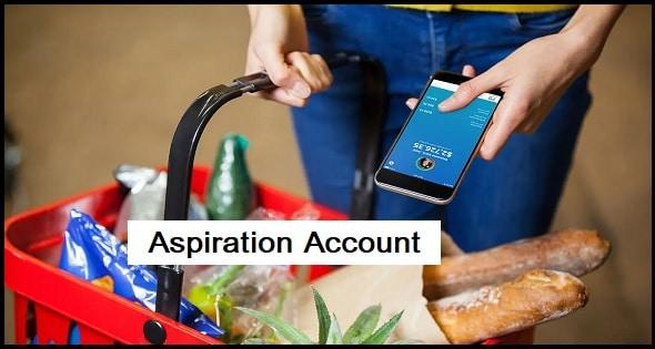 Aspiration Account
