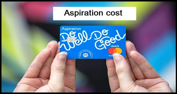 How much does Aspiration cost?