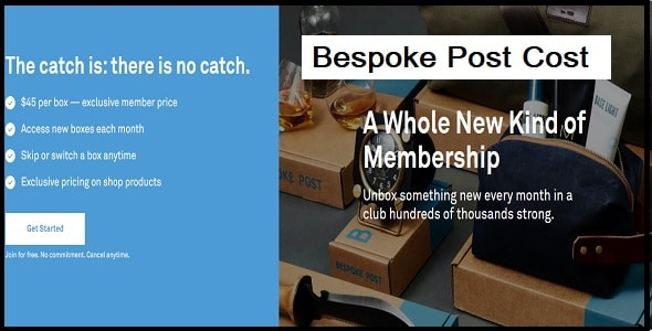 How Much Does a Bespoke Post Cost