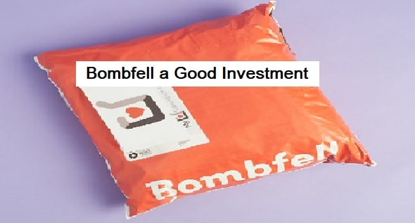 Is Bombfell a Good Investment