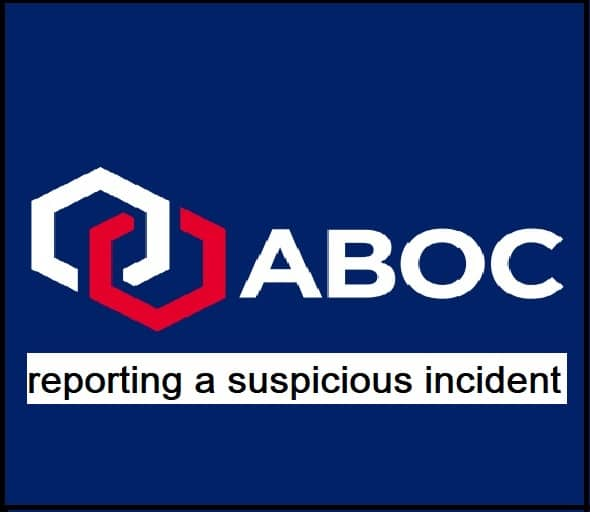 What is the procedure for reporting a suspicious incident?
