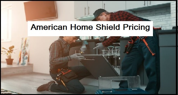 American Home Shield Pricing