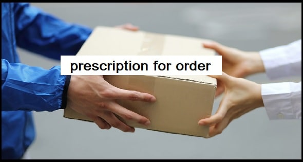 Do I have to provide a prescription for any order?
