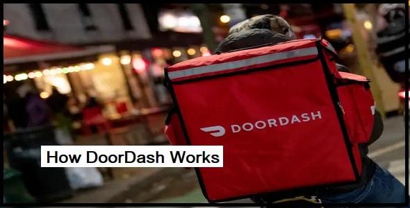 How Door Dash Works