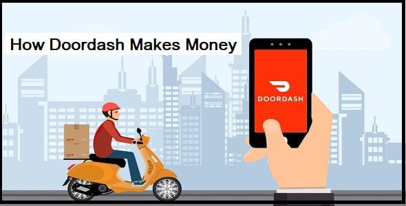 How Doordash Makes Money