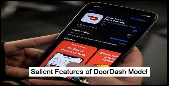 Salient Features of DoorDash Model