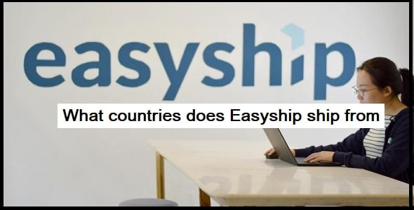 What countries does Easyship ship from