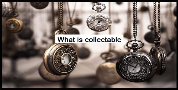 What is collectable