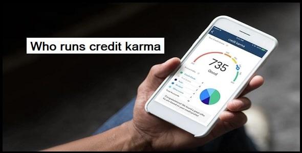Who runs credit karma