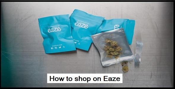 How to shop on Eaze