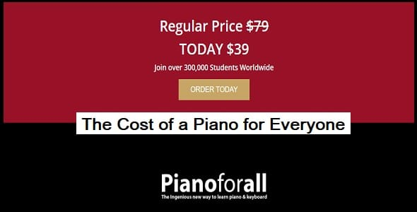 The Cost of a Piano for Everyone